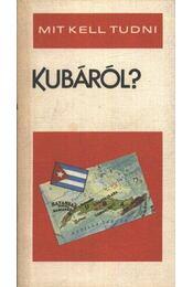 Mit kell tudni Kubáról? - Régikönyvek
