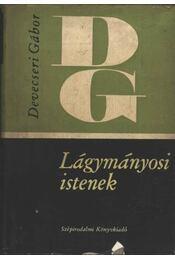 Lágymányosi istenek - Régikönyvek