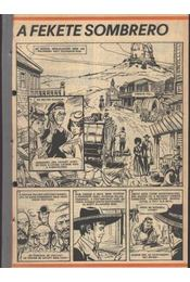 A fekete sombrero (Füles 1982. 37-52 szám 16. rész) - Régikönyvek