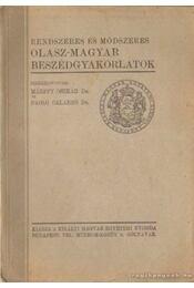 Rendszeres és módszeres olasz-magyar beszédgyakorlatok - Régikönyvek