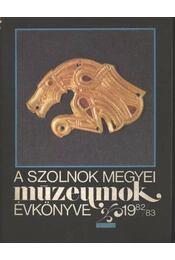 A Szolnok megyei múzeumok Évkönyve 1982/83. - Régikönyvek