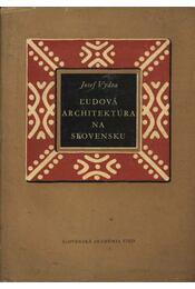 L'udová architektúra na slovensku - Régikönyvek