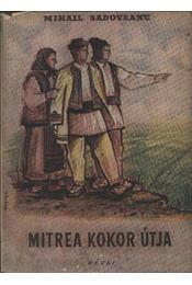 Mitrea Kokor útja - Régikönyvek