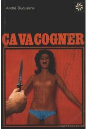 Ca Va Cogner - Duquesne, André - Régikönyvek