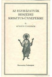 Az egyházatyák beszédei Krisztus-ünnepekre - Vanyó László - Régikönyvek