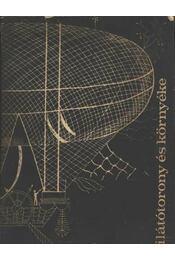 Kilátótorony és környéke - Régikönyvek