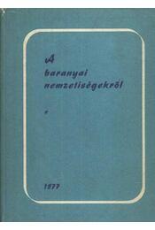 A baranyai nemzetiségekről - Régikönyvek