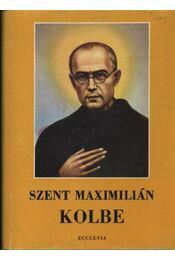 Szent Maximilián Kolbe - Régikönyvek