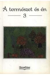 A természet és én 3. - Régikönyvek