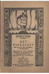 Hét fakereszt - Régikönyvek