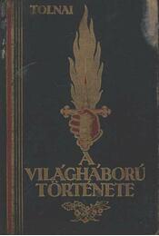 A világháború története 1914-1918 X. kötet - Régikönyvek