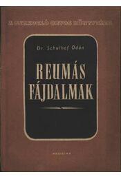 Reumás fájdalmak - Régikönyvek