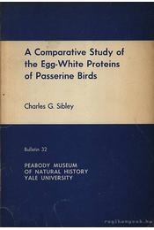 A comparative study of the egg-white proteins of Passerine birds - Régikönyvek