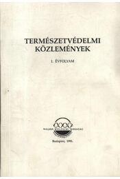 Természetvédelmi közlemények 1. - Régikönyvek
