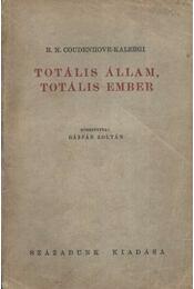Totális állam, totális ember - Régikönyvek
