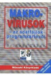 Makro-vírusok - az adatfájlok programkártevői - Régikönyvek