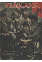 Tolnai Világlapja 44. évf. (1942) hiányos - Régikönyvek