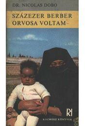 Százezer berber orvosa voltam - Régikönyvek