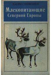 Észak-Európa emlősei (Млекопитающие Северной Европы) - Régikönyvek