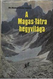 A Magas-Tátra hegyvilága - Régikönyvek