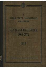 A Magyar Királyi Földmívelésügyi Minisztérium Rádióelőadásainak sorozata 1928 - Régikönyvek