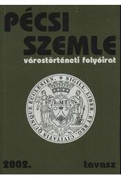 Pécsi Szemle 2002. V. évfolyam 1. szám Tavasz - Régikönyvek