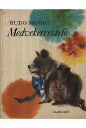 Medvekeresztelő - Régikönyvek