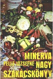 Minerva nagy szakácskönyv - Régikönyvek