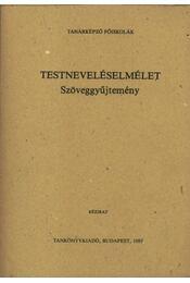 Testneveléselmélet - Régikönyvek