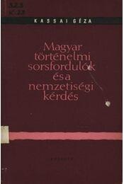 Magyar történelmi sorsfordulók és a nemzetiségi kérdés - Régikönyvek