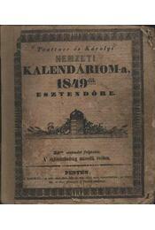 Trattner és Károlyi Nemzeti Kalendárioma az 1849-dik eszendőre - Régikönyvek