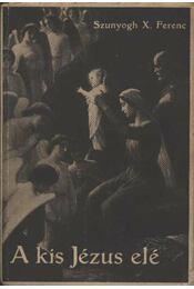 A kis Jézus élete - Régikönyvek