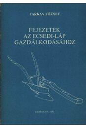 Fejezetek az Ecsedi-láp gazdálkodásához - Régikönyvek