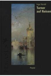 Turner auf Reisen - Régikönyvek