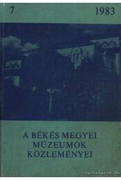 A Békés Megyei Múzeumok Közleményei 1983/7 - Régikönyvek