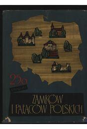 250 fotografii zamków i palaców polskich - Régikönyvek