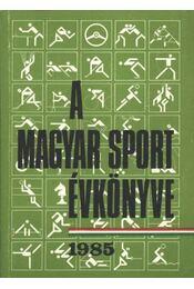 A magyar sport évkönyve 1985 - Régikönyvek