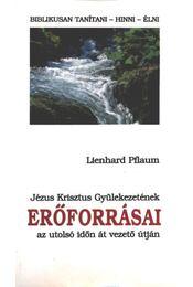 Jézus Krisztus Gyülekezetének erőforrásai az utolsó időn át vezető útján - Régikönyvek