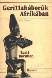 Gerillaháborúk Afrikában - Régikönyvek