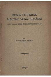 Idegen legendák magyar vonatkozásai - Régikönyvek