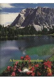 A keresztény szerelem - Régikönyvek