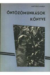 Öntözőmunkások könyve - Régikönyvek
