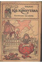 Szerencsés menekülés - Régikönyvek