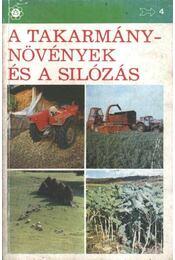 A takarmánytnövények és a silózás - Régikönyvek