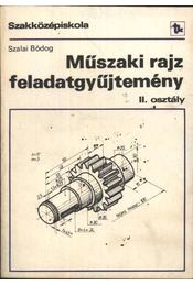 Műszaki rajz feladatgyűjtemény (A, B variáns) - Régikönyvek