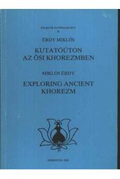 Kutatóúton az ősi Khorezmben - Régikönyvek
