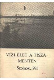Vízi élet a Tisza mentén - Régikönyvek