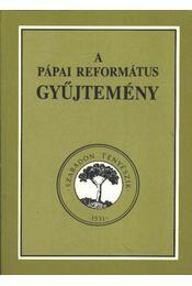 A pápai református gyűjtemény - Régikönyvek