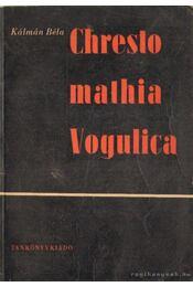Chrestomathia Vogulica - Régikönyvek