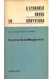 Gyermek-orthopaedia - Régikönyvek